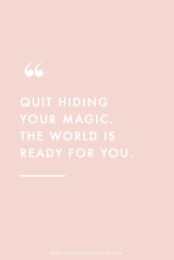 Quit-Hiding-Your-Magic.jpg