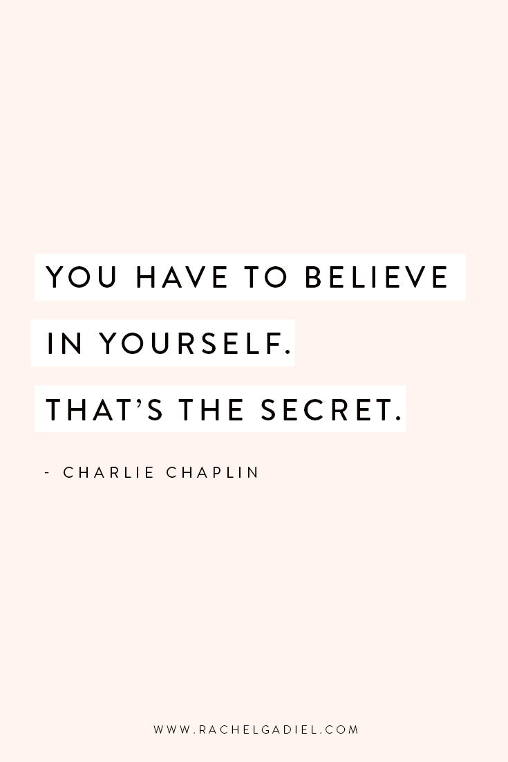 Quote-You-Have-To-Believe-In-Yourself-Charlie-Chaplin.jpg