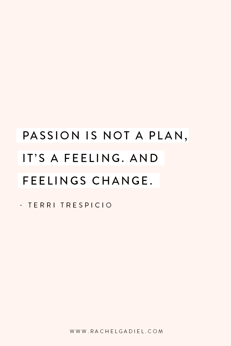Quote_Terri-Trespicio_Passion-is-not-a-plan.jpg