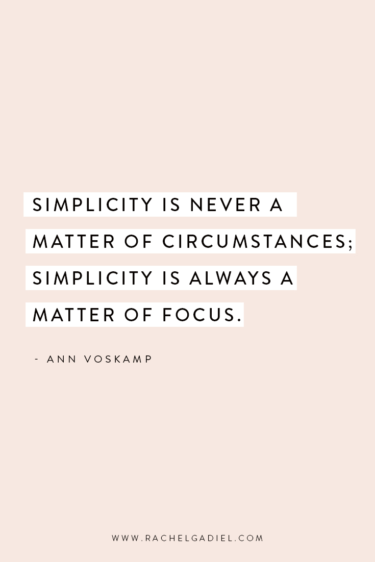 Quote_Simplicity-is-never-a-matter-of-circumstances_Ann-Voskamp.jpg