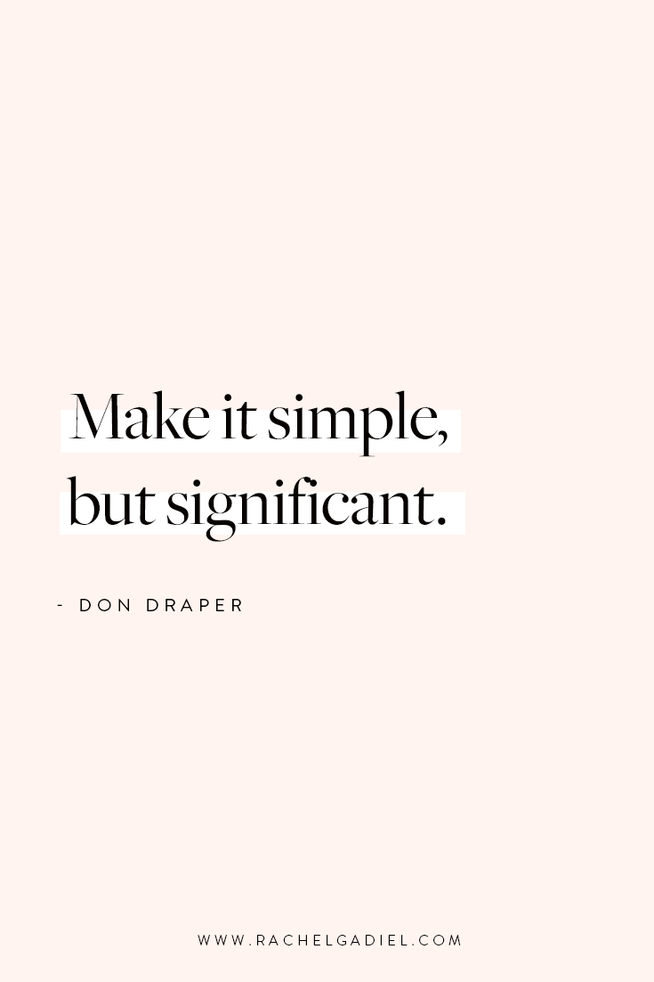 Make-it-simple-but-significant-don-draper.jpg