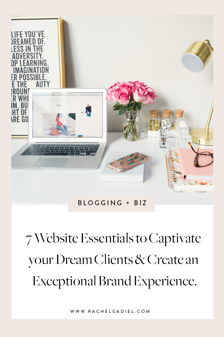7-Website-Essentials-Captivate-Dream-Clients-Create-Exceptional-Brand-Experience.jpg
