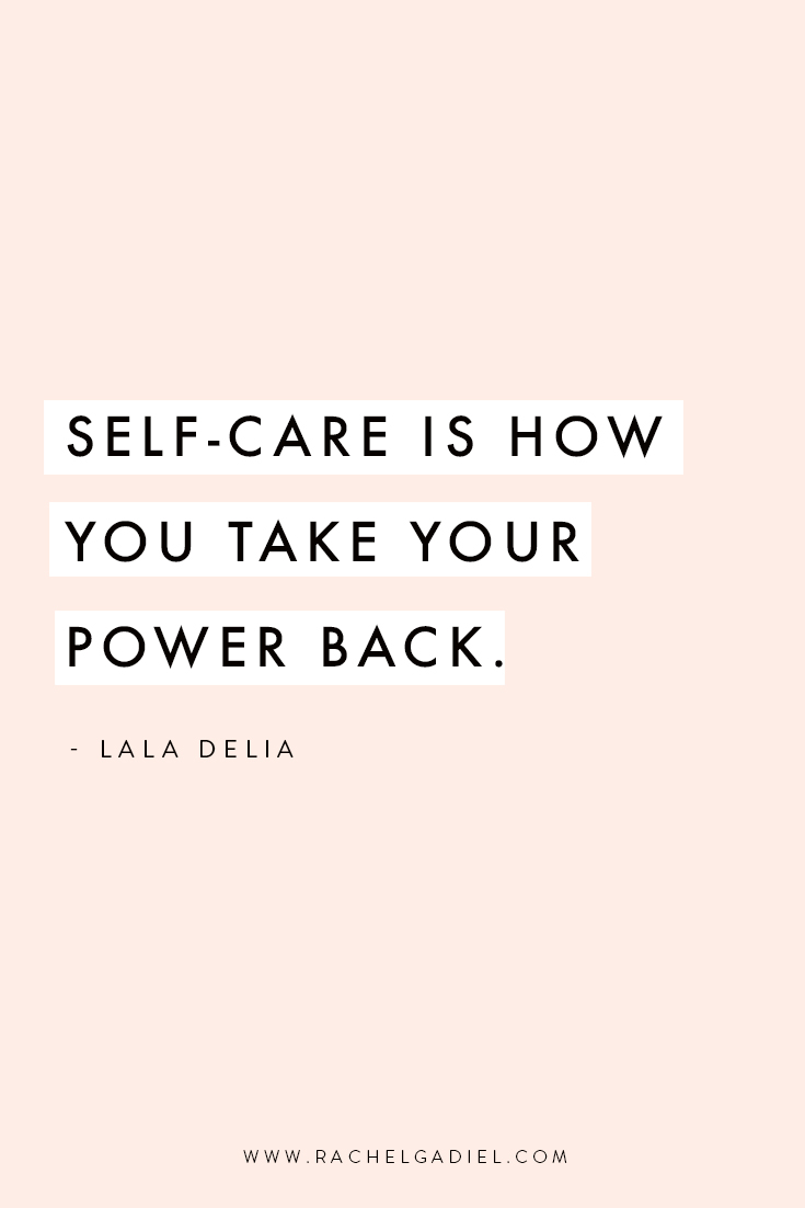 Lala-Delia_Quote-self-care-is-how-you-take-your-power-back.jpg