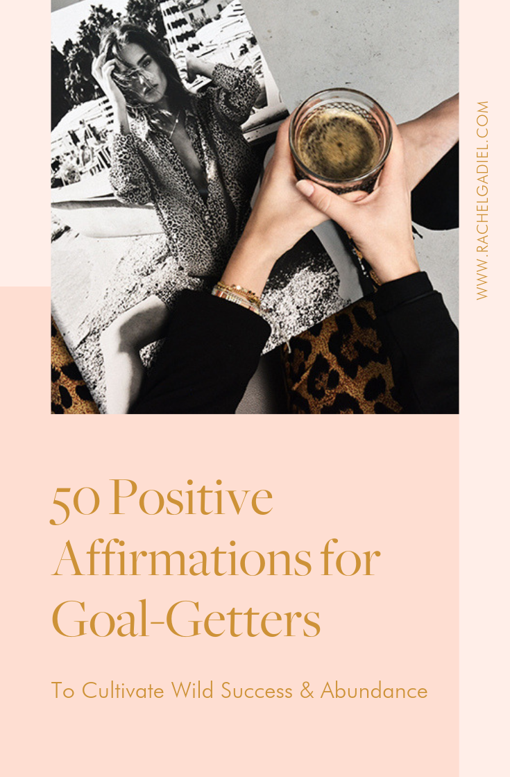 50_Positive_Affirmations_For_Goal_Getters.png