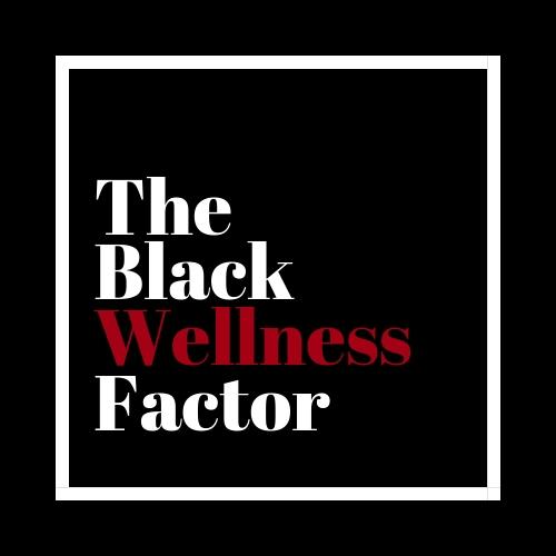 The Black Wellness Factor 1.0.jpg
