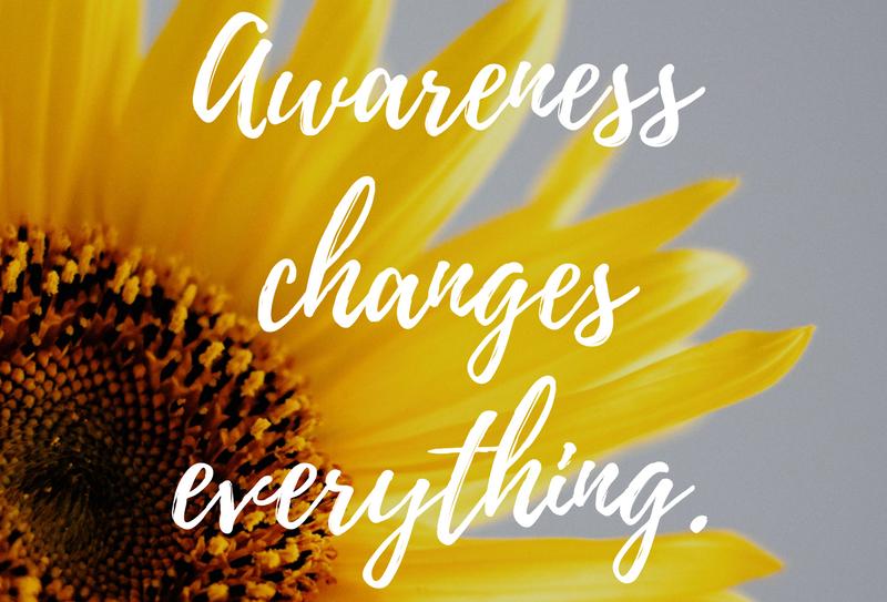awareness-changes-everything (2).jpg
