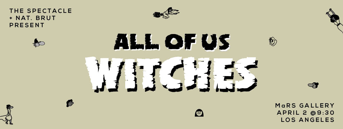 Poster design   for All of Us Witches by Kayla E. of Nat. Brut.