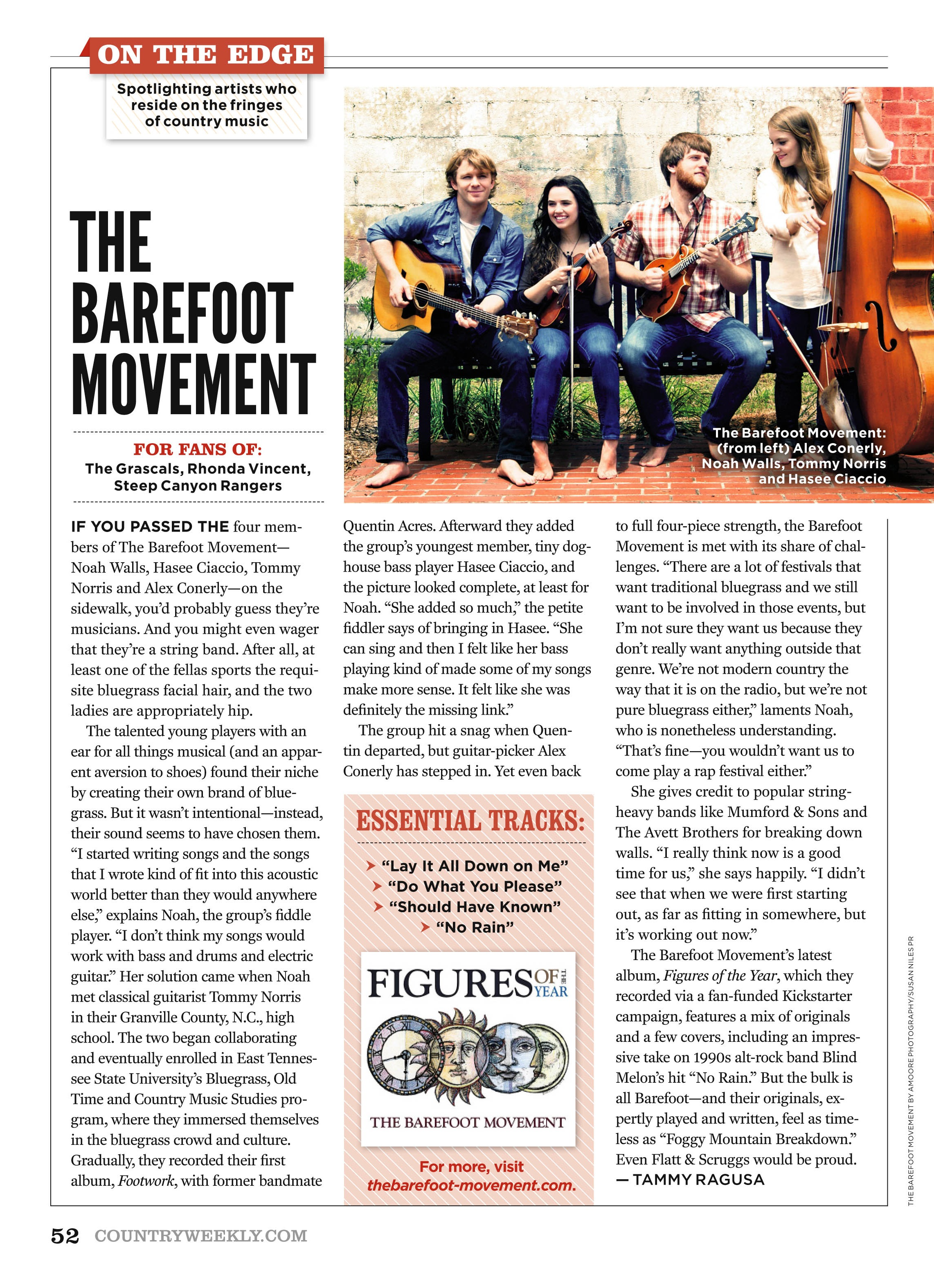 The Barefoot Movement has been featured in the national publication,   Country Weekly
