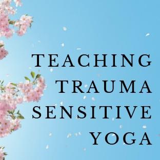 TEACHING+TRAUMA+SENSITIVE+YOGA+%281%29.jpg