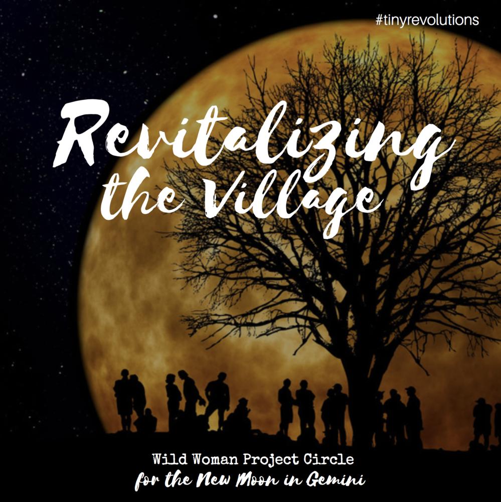New moon in Gemini: Revitalizing the Village