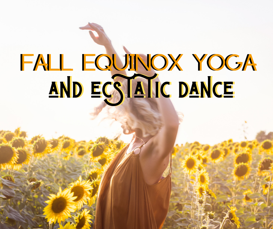 Feel the freedom of ecstatic dance plus vinyasa yoga! BE COURAGEOUS. BE YOU!