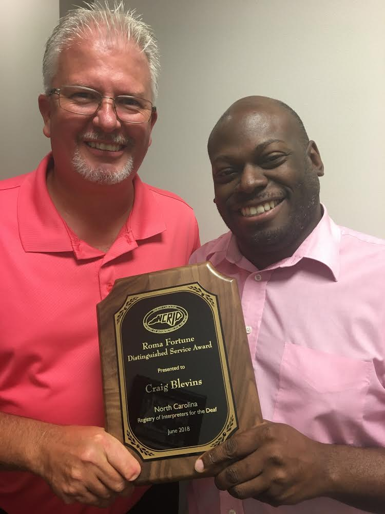 Roma Fortune Distinguished Service Award - Craig Blevins- NC Association of the Deaf, President (L), NCRID President, Antwan Campbell (R)