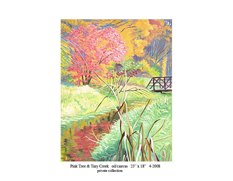 7) Pink Tree & Tiny Creek 23 x 28 4-2008.jpg