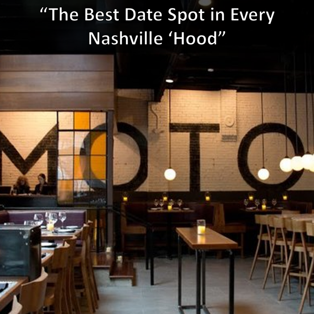 Moto Best Nashville Date Spots