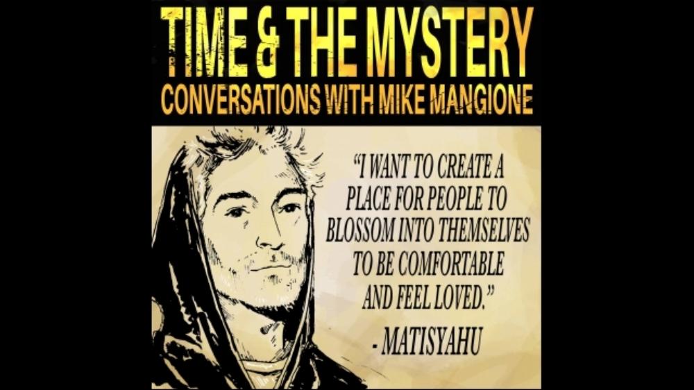http://www.mikemangione.com/podcast/blog/t-m-15-matisyahu