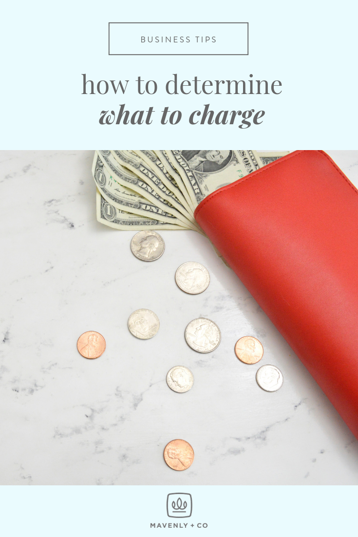 How to Determine What To Charge