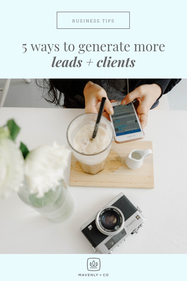 5 Ways to Generate More Leads + Clients