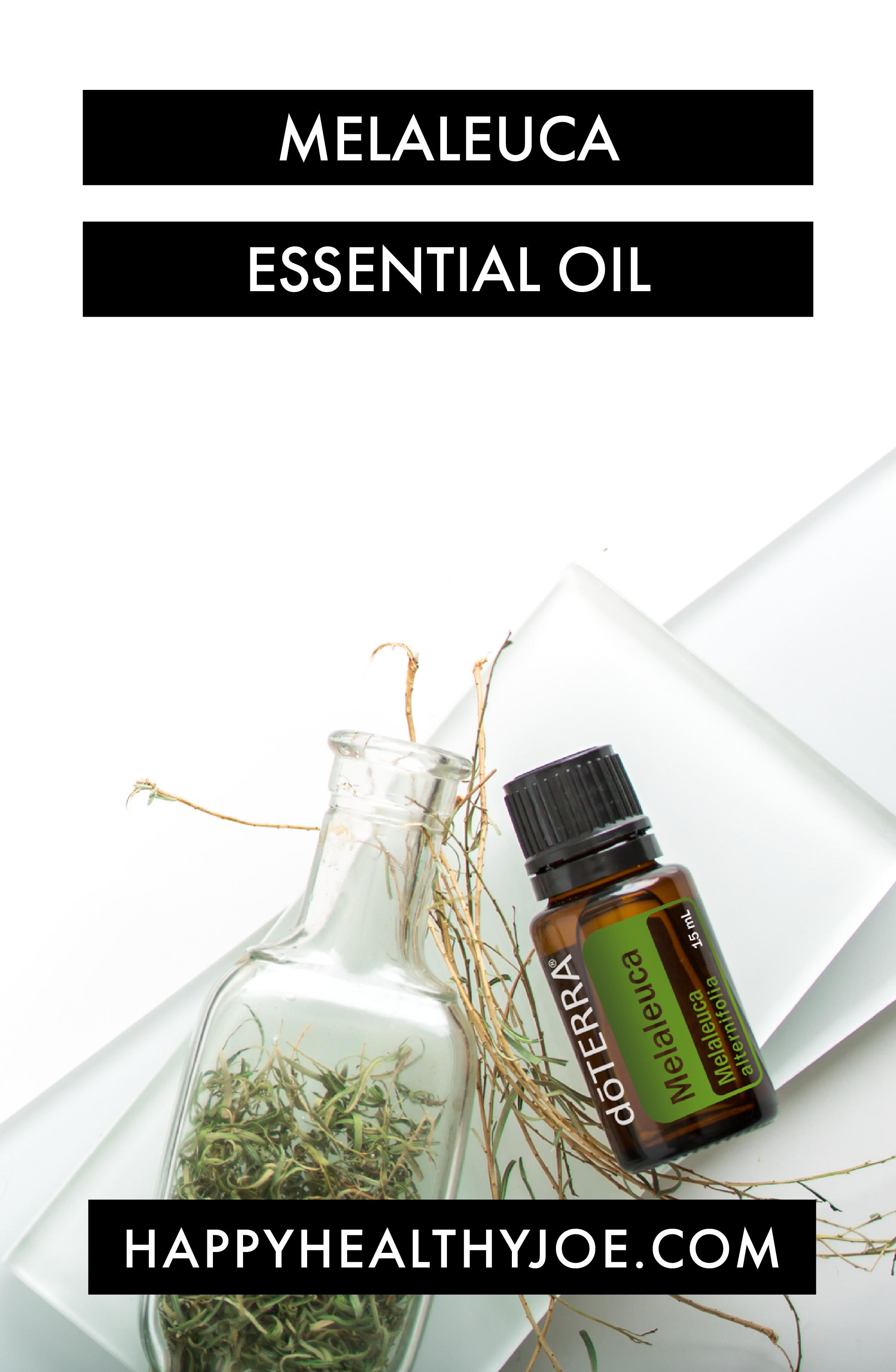 Top doTERRA Essential Oils For Fitness - Melaleuca Tea Tree Essential Oil