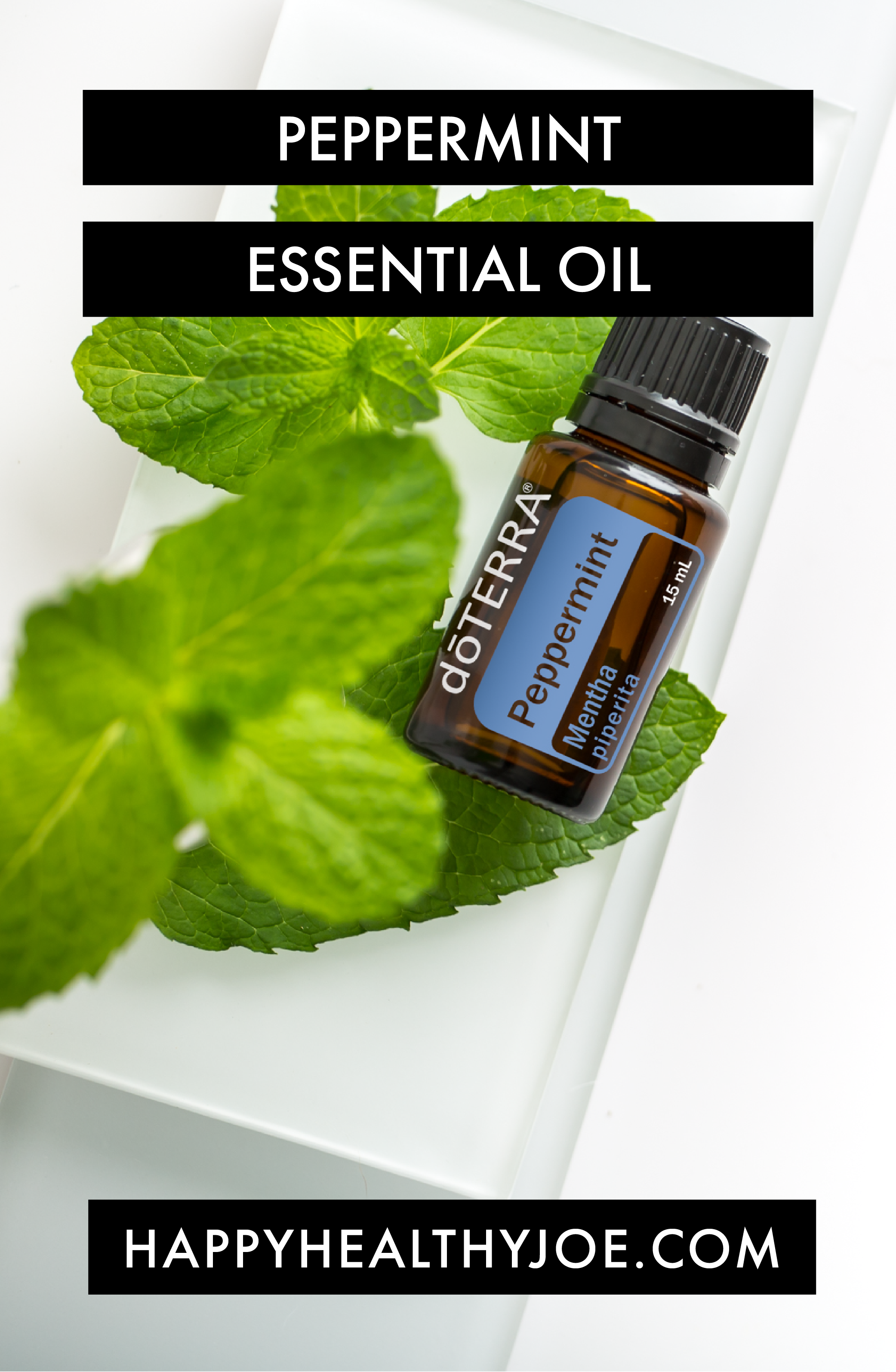 Top doTERRA Essential Oils For Fitness - Peppermint Essential Oil