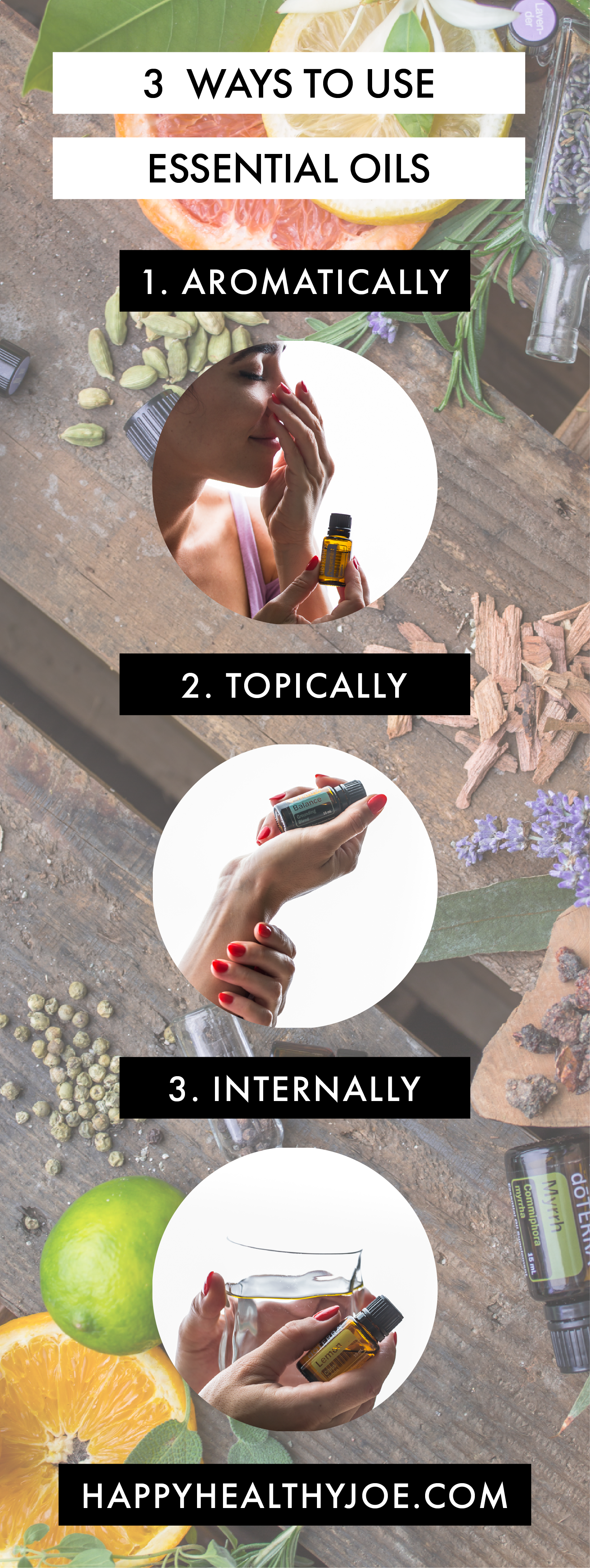 3 Ways to Use doTERRA Essential Oils Infographic