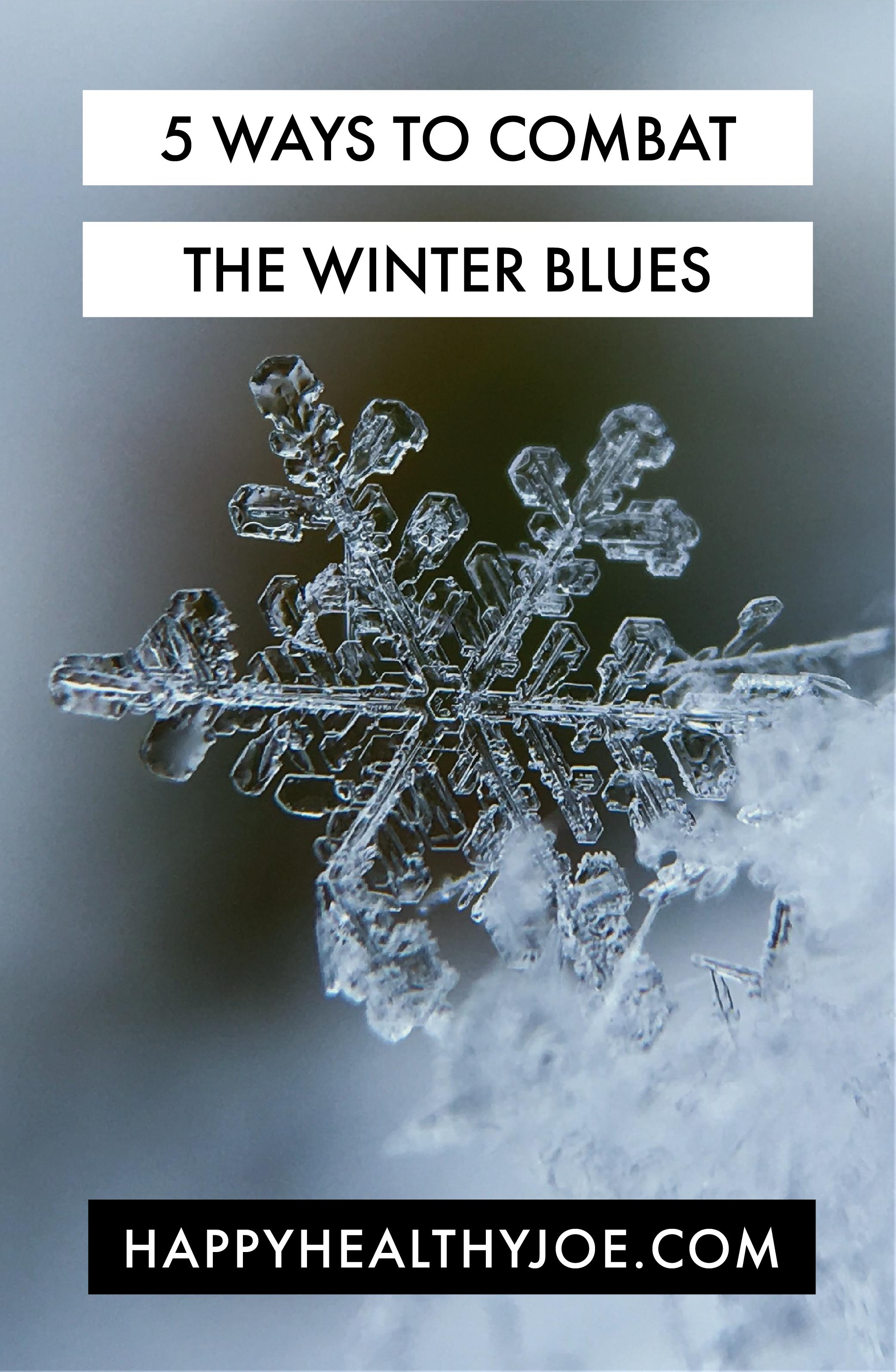 5 Ways To Combat Winter Blues