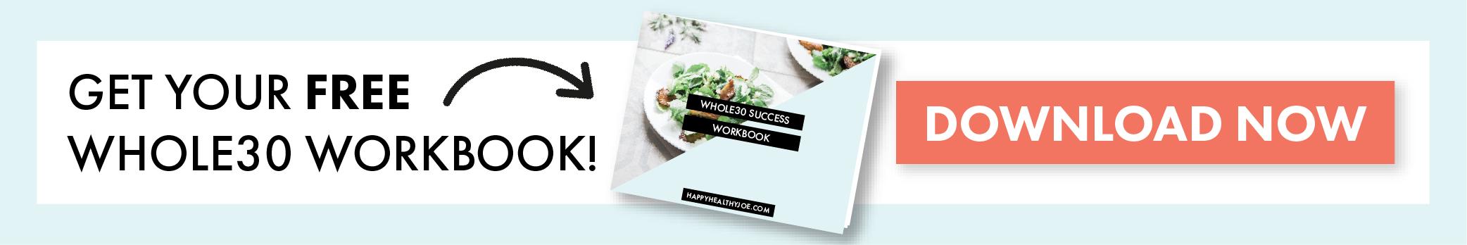 Get Your Free Whole30 Workbook | Happy Healthy Joe | Integrative Health Coach