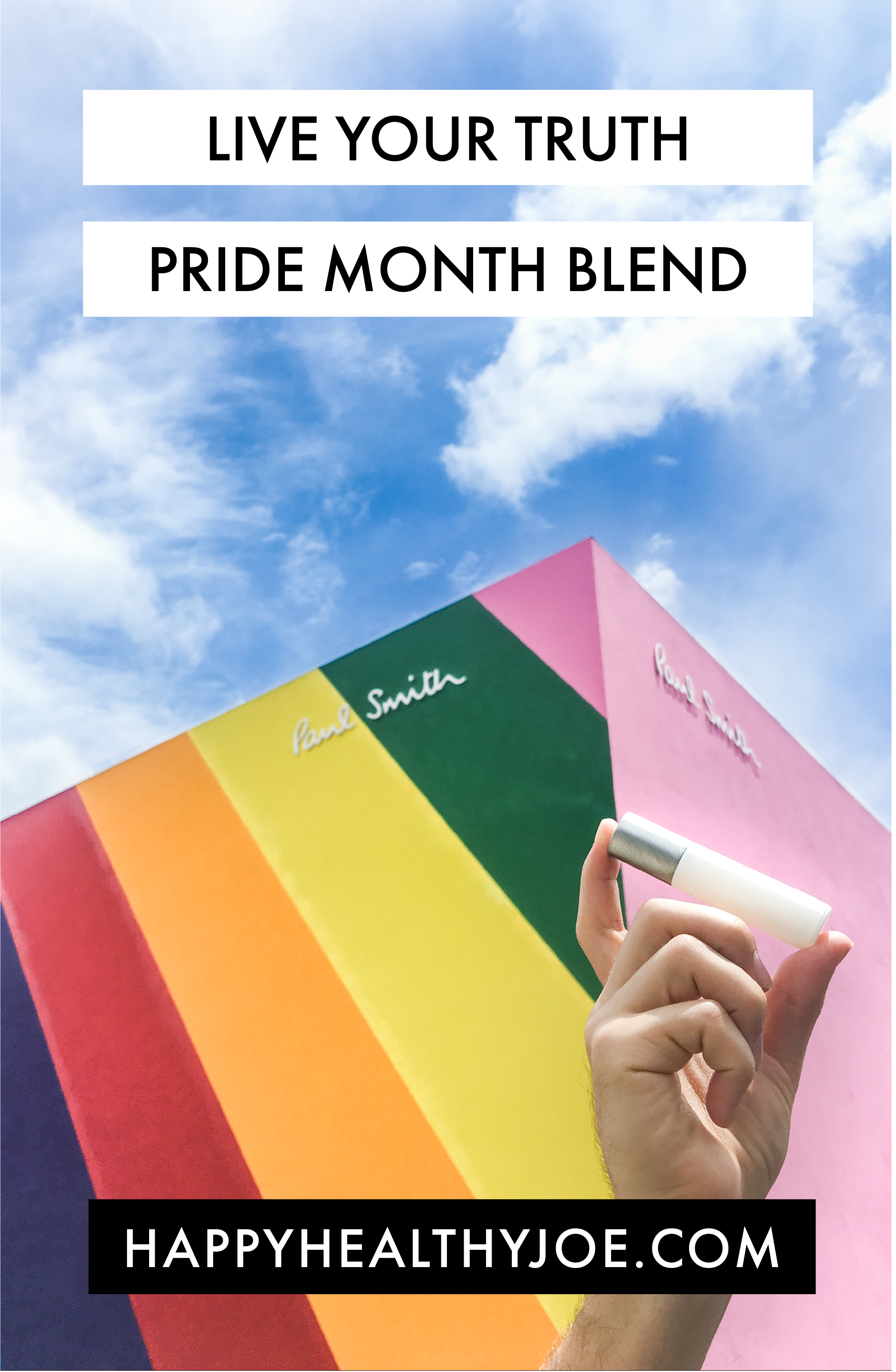 Live Your Truth doTERRA Essential Oil Blend to Celebrate Gay Pride Month | Happy Healthy Joe | Joe Struhs, INHC