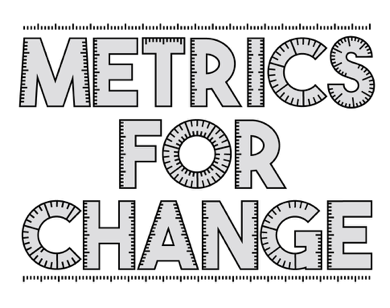 Metrics for Change.png