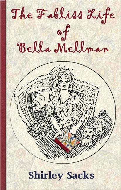 The Fabliss Life of Bella Mellman