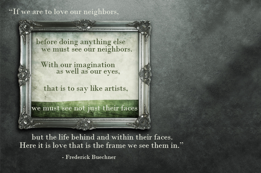 If We Are To Love Our Neighbors.jpg