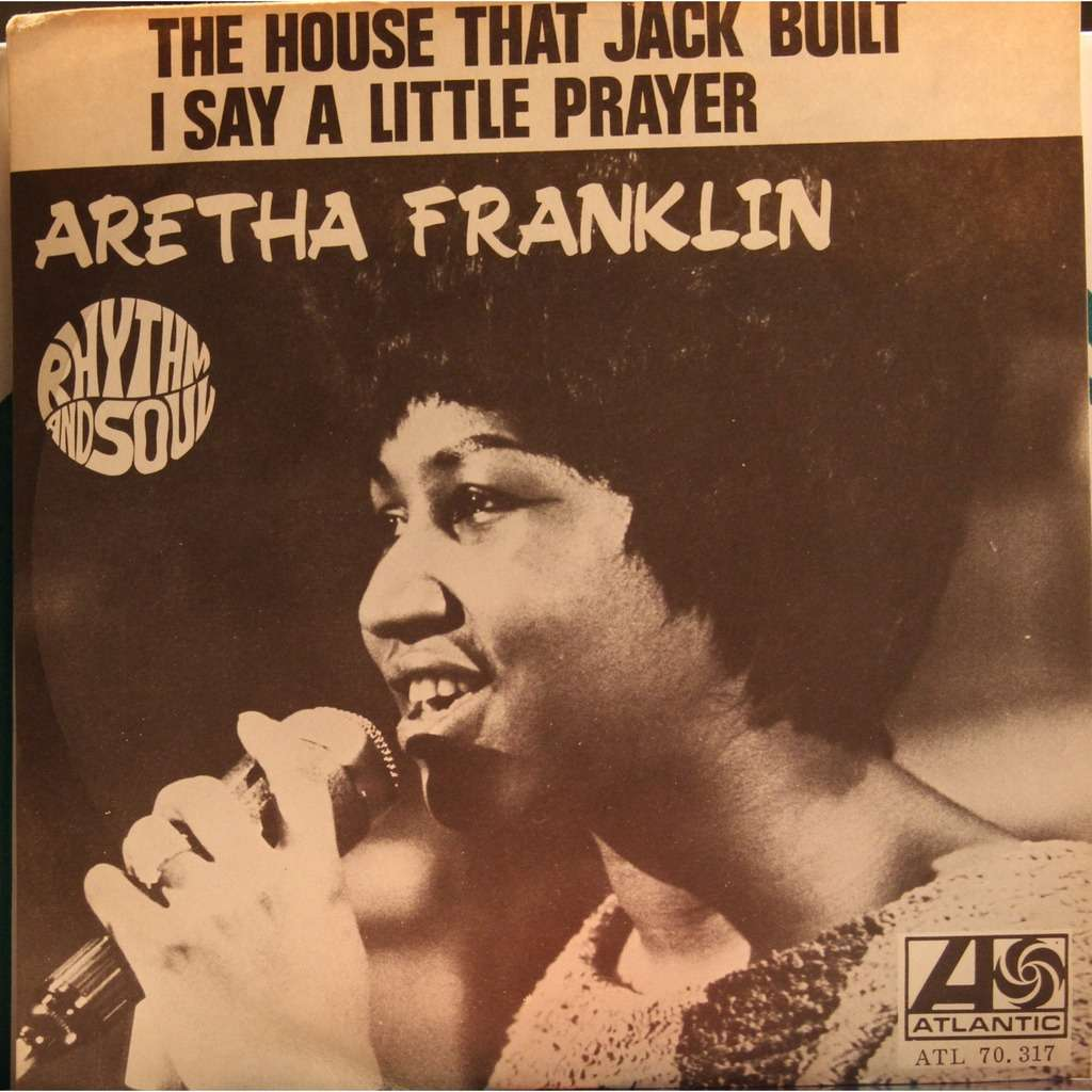 I Say a Little Prayer for You  - Aretha Franklin
