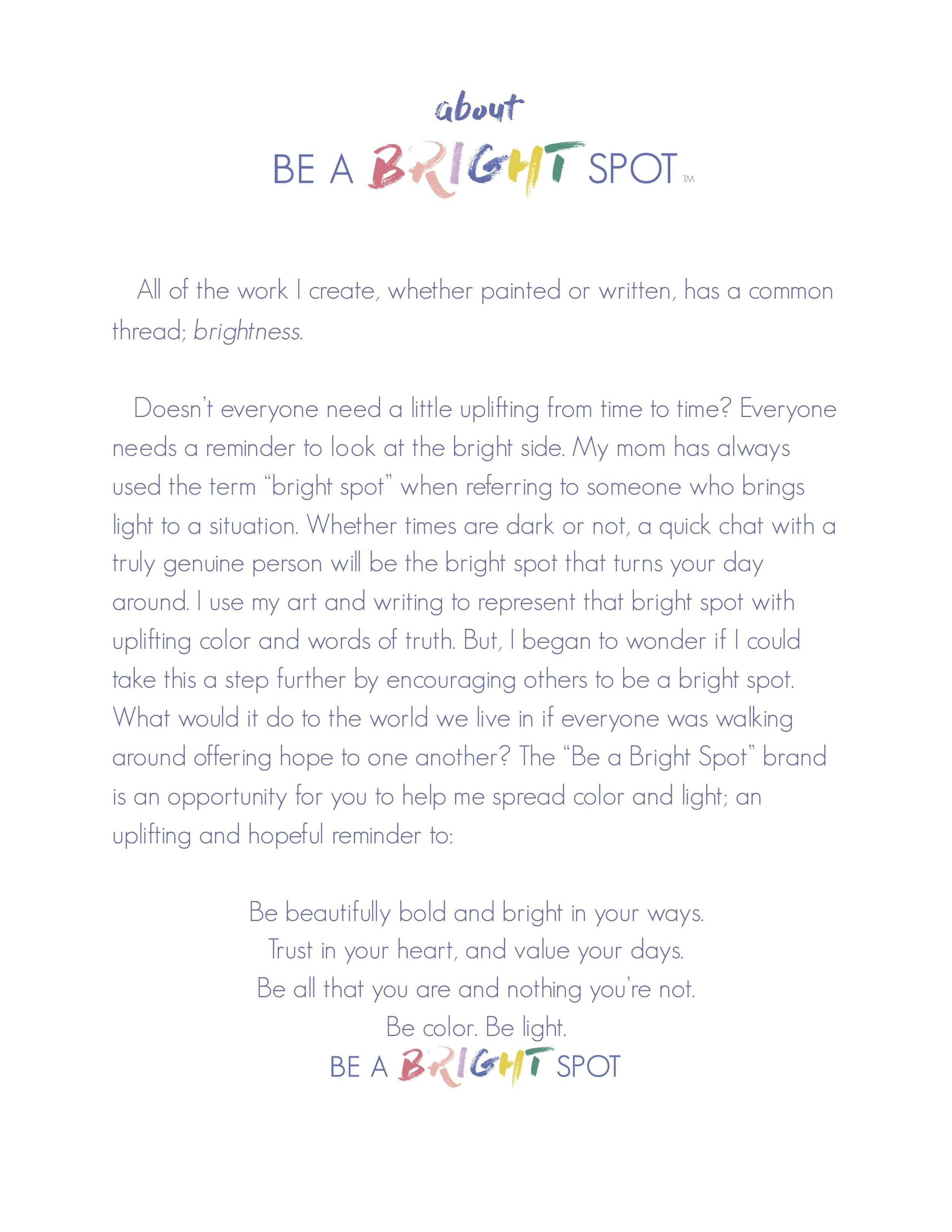 what is BE A BRIGHT SPOT copy.jpg