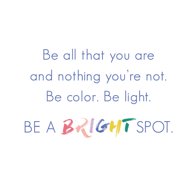 be-a-bright-spot.png