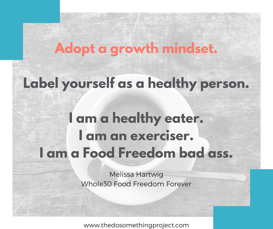 whole30-food-freedom-quote-growth-mindset-quote