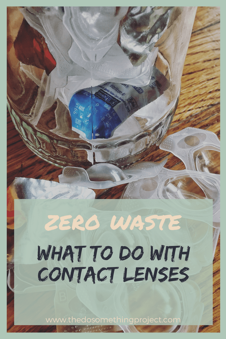 What to do with contact lenses instead of throwing it out on the Journey to Zero Waste.