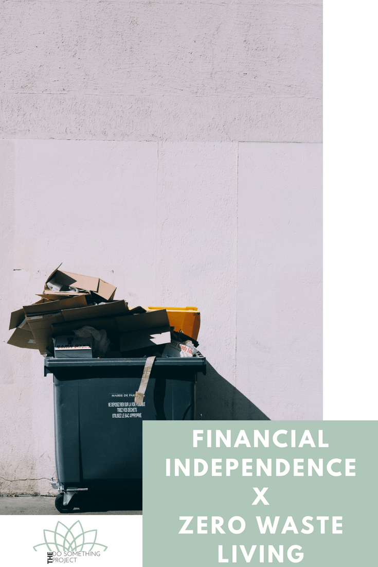 financial-independence-zero-waste-living-min.png