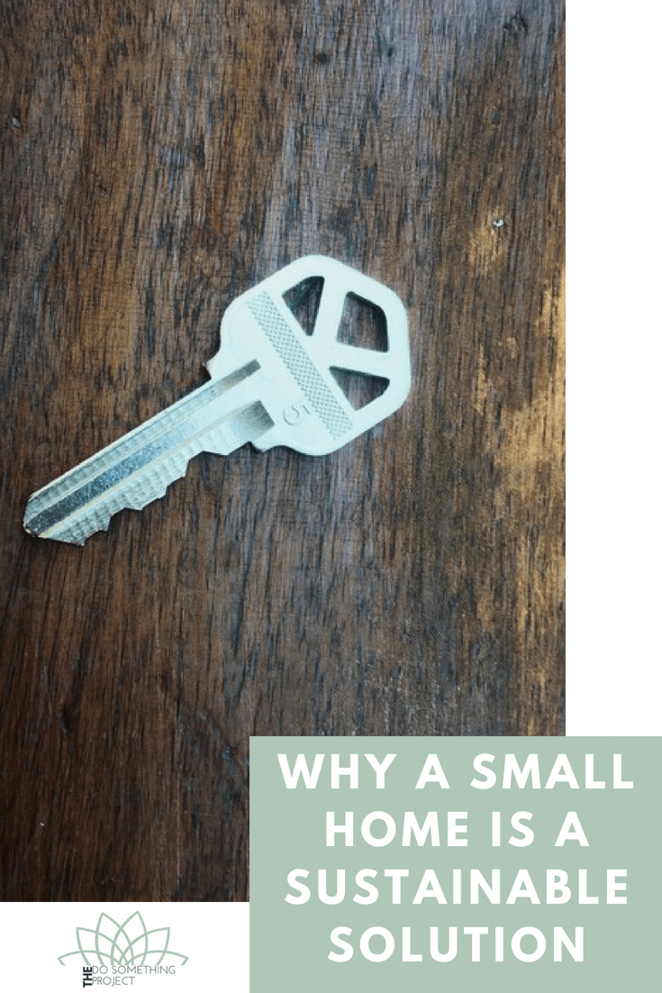 Why a small home is a sustainable solution
