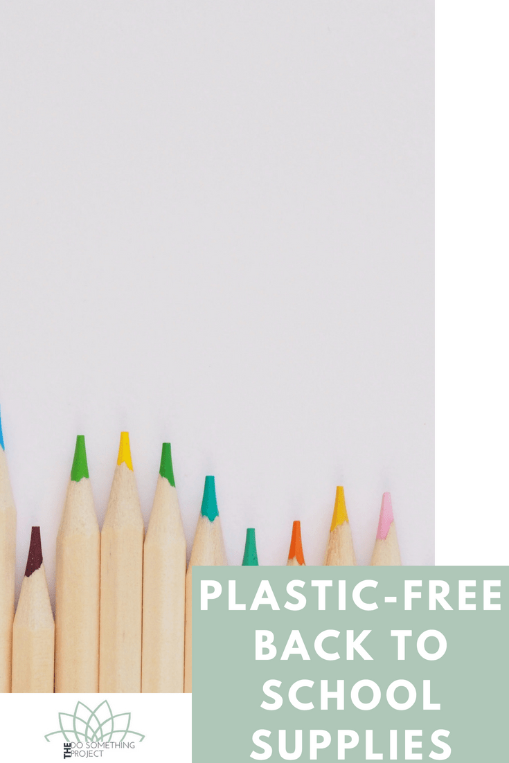 Plastic free back to school.