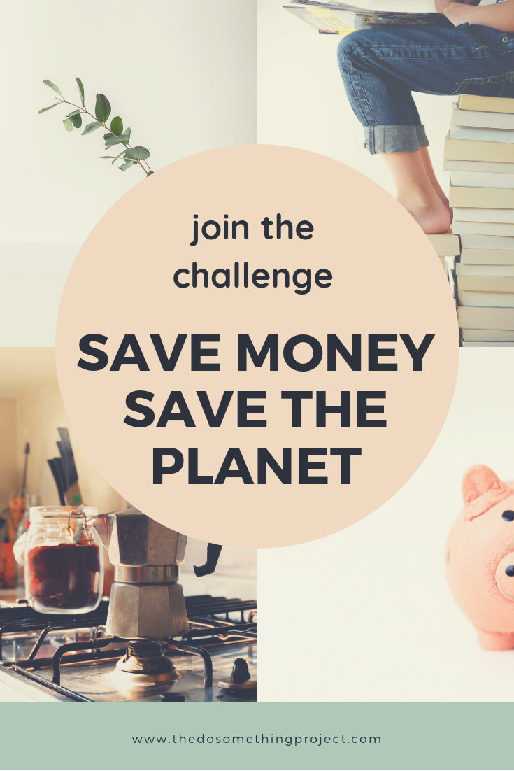 Join the Challenge: Save Money, Save the Planet