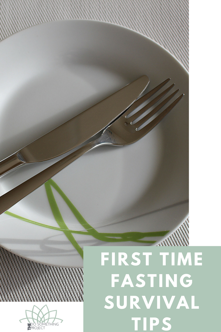 Survival Tips for Your First Multi-Day Fast From a First Timer