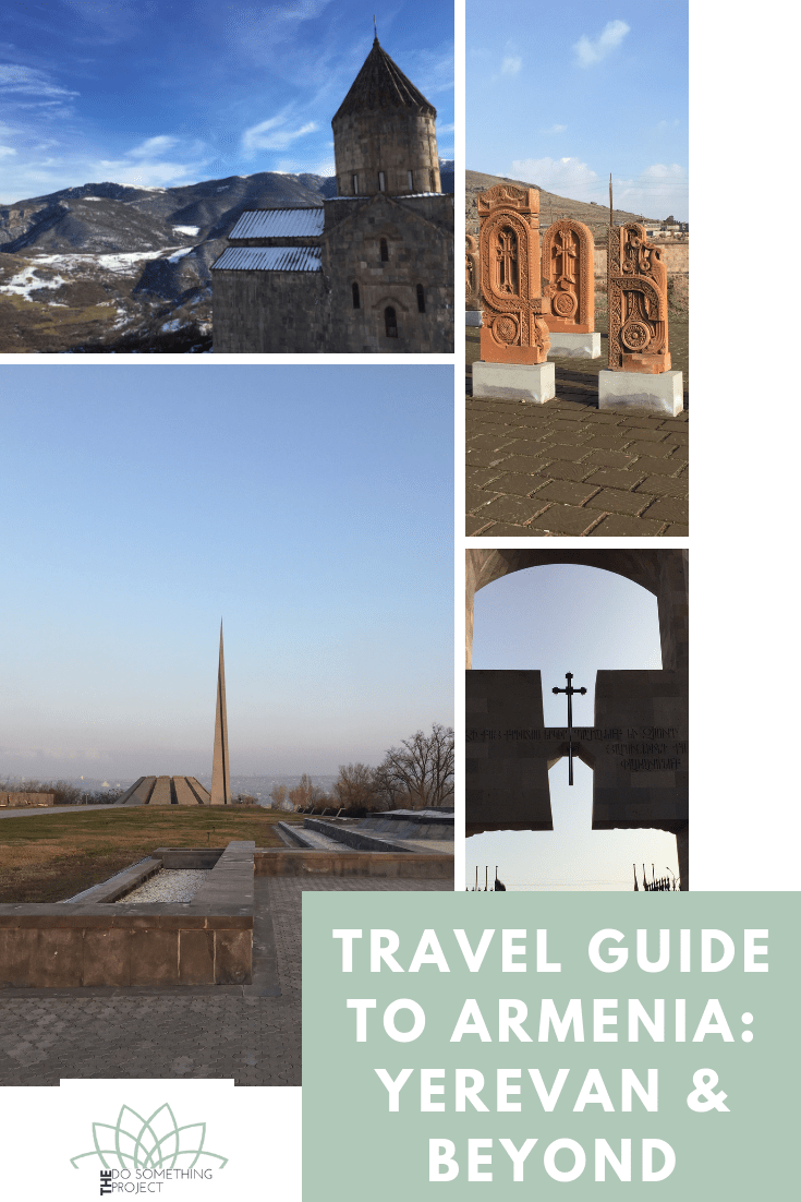 Travel Guide to Armenia - Yerevan and Beyond