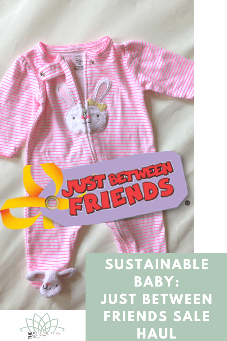 Sustainable Baby: Just Between Friends Sale Haul