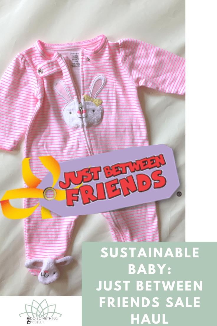 Sustainable Baby: Just Between Friends Sale Haul