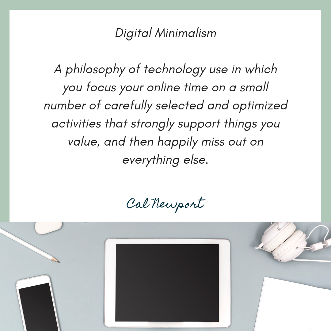 Definition of Digital Minimalism