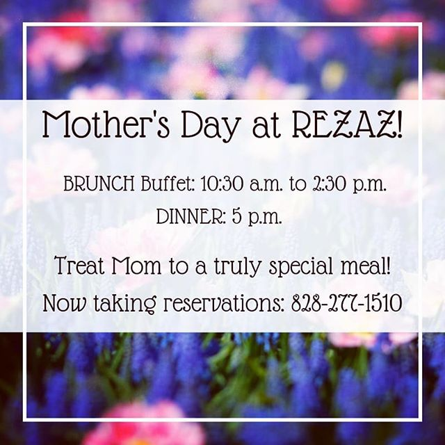 Mother's Day is next week, y'all! And what better way to spend it than with an experience at REZAZ! We'll have our All-You-Can-Eat brunch buffet from 10:30-2:30 and, of course, our fabulous dinner starting at 5 p.m. Treat Mom to a meal she won't soon forget. 📞828-277-1510 . . . . . #rezazpanmediterranean #savorspicelove #mothersday #mothersday2019 #ashevillenc #sundaybrunch #828isgreat #onlyinthe828 #tsgasheville #tsg2019 #lovelocal #shopsmall #mediterraneanbrunch #mediterraneancuisine #mediterraneandiet #avleats #avlwine #avlbrunch #bitesofavl #eatingasheville #historicbiltmorevillage #rezazasheville #wineeveryday #falafel #paella #tagine #hummus #mountaintrout #farmtotable #avldinner
