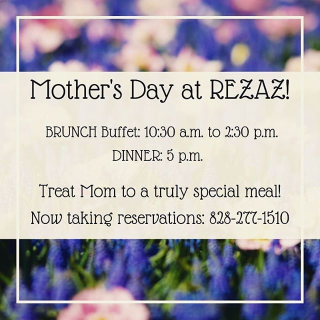 Don't forget about Mother's Day!! Mom deserves the best and we've got you covered. Brunch ($24/pp) from 10:30-2:30 or dinner at 5! Call us soon, space is limited: 828-277-1510! . . . . . #rezazpanmediterranean #828isgreat #mothersday2019 #mothersday #mediterraneanbrunch #mediterraneancuisine #avleats #eatingasheville #finediningavl #sundaybrunch #motherofmine #historicbiltmorevillage #finedining #tsgasheville #tsg2019 #rezazasheville #brunchbuffet #springtime #romanticasheville #ashevillenc #rezazasheville #avlfoodie
