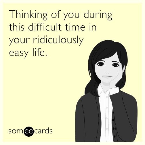 Ridiculously easy life.jpg
