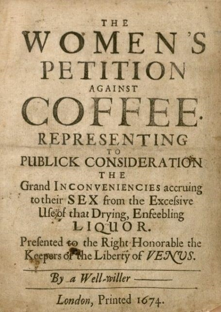 Coffee_Womens Petition Against_London 1674.jpg