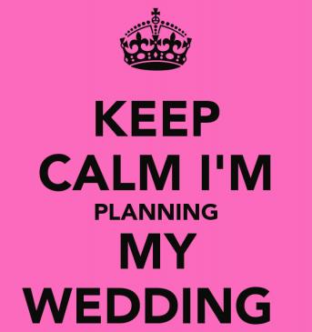 keep-calm-im-planning-my-wedding1-e1442945696971.png