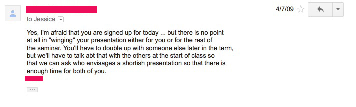 Professor's reply to my crazy email asking for an extension. I've never had a prof with a problem granting an extension, and usually they give you more time than you asked for. Like this one. Plus I halved the time I was required to present. No penalty.